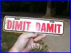 Vintage 1950s original License plate DIMIT auto accessory topper old gm scta